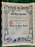 S.A.  MINIÈRE  FRANCO - AFRICAINE  ---------- Action  De  100 Frs - Bergbau