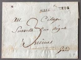 France Griffe 6 VILLENEUVE DE BERG Sur Lettre (non Datée) Pour Nimes Voir Verso - (C1085) - 1801-1848: Précurseurs XIX