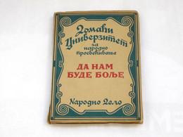 DA NAM BUDE BOLJE - Narodno Delo - Knjiga Br.4 Za 1931 - Slav Languages