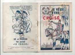 """Scoutisme. """"Je Veux être Croisé"""". Illustrations Robert Rigot. Croisade Eucharistique - Religion"""