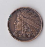 Médaille Exposition Coloniale Internationale Paris 1931 Amérique Indien Indian Medal - Unclassified