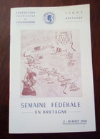 """Livret """"Fédération Française De Cyclotourisme- Ligue De Bretagne- Août 1958"""" ( Sport, Vélo, Rennes, St-Nazaire...) - Programme"""