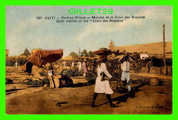 PORT-AU-PRINCE, HAITI - MARCHÉ DE LA CROIX DES BOSSALES - V. COMEAU-MONTASSE - - Haiti