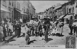 SAINT - MIHIEL -- Un MONTREUR D'OURS - Rue Notre Dame - TRES BEAU & RARE   PLAN - Saint Mihiel