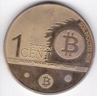 Etats Unis 1 Cent Bitcoin 2016 Plaqué Or , Magnétique. - Monetary/Of Necessity