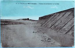 C. P. A. Couleur : 85 LA FAUTE SUR MER : Travaux De Protection Sur La Côte, En 1931 - Andere Gemeenten