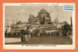 A488 / 527 Exposition Coloniale Paris 1931 Parc Zoologique Rocher Des Singes - Unclassified