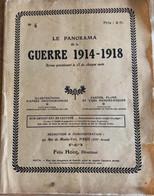 LE PANORAMA De La GUERRE 1914–1918 - Weltkrieg 1914-18