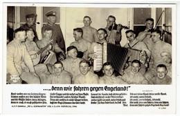Propaganda  NSDAP - ....Den Wir Fahren Gegen Engeland !!! - Lied - War 1939-45