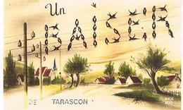 13  UN BAISER    DE  TARASCON   CPM  TBE   830 - Tarascon
