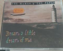 Maxi CD - The Mamas & The Papas - Dream A Little Dream Of Me - Disco, Pop