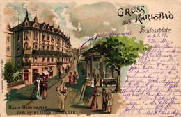 Karlsbad, Farb-Litho, Haus Hungaria, 1899 Nach Borna In Sachsen Versandt - Boehmen Und Maehren