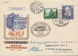 DDR  318, FDC, Mit ZFr. 317, Echt Gelaufen Mit SoSt: 1. Einsatz Fahrbares Postamt, 450 Jahre Uni Halle, 1952 - FDC: Covers