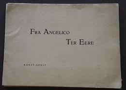 Fra Angelico Ter Eere  Door Kunst-Adelt, 4 Pp. En 12 Afbeeldingen. - Other