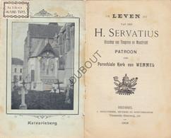 WEMMEL Leven Heilige Servatius - Gedrukt: 1905, Brussel, Met Illustraties (N730) - Antique