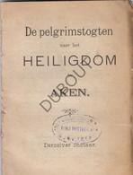 AKEN/AACHEN Pelgrimstochten Naar Het Heiligdom (N798) - Antique