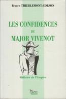 Les Confidences Du Major Vivenot Officier De L'Empire - Non Classificati