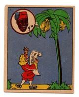 """-- BANANIA Y""""A BON / IMAGE N° 3 """"LE BANANIER EST LA GLOIRE DES TROPIQUES ET LE ROI DES VEGETAUX"""" - Banania"""