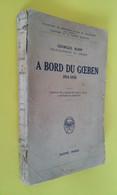 A BORD DU GOEBEN/ KOPP/ DARDANELLES/ MER NOIRE/ KRIEGSMARINE 1914-1918 - Weltkrieg 1914-18