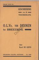 BREDENE OLV Ter Duinen -Visserskapel - K. De Gievo, 1936 Met Illustraties (N969) - Antique