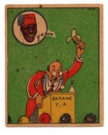 "-- BANANIA Y'A BON / IMAGE N° 8  "" LA FARINE EST EXTREMEMENT RICHE EN VITAMINE "" - Banania"