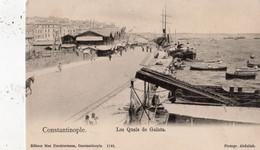 TURQUIE CONSTANTINOPLE LES QUAIS DE GALATA  (CARTE PRECURSEUR  ) - Turquie