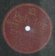 "136 ) 78 Tours 26cm  POLYDOR 560098  "" GRAIN DE CAFE "" + "" CUANDO LE GUSTA "" ROSE MANIA / HENRI LECA - 78 Rpm - Gramophone Records"