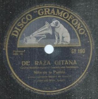 "139 ) 78 Tours 26cm  GRAMOFONO 190  "" DE RAZA GITANA "" + "" FANDANGOS "" NINA DE LA PUEBLA - 78 Rpm - Gramophone Records"