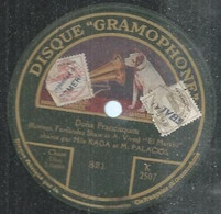 "140 ) 78 Tours 26cm  GRAMOPHONE 821  "" DONA FRANCISQUITA "" + "" DONA FRANCISQUITA "" RAGA & PALACIOS / ROSICH - 78 Rpm - Gramophone Records"