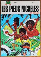 BD LES PIEDS NICKELES - 92 - Les Pieds Nickelés En Guyane - Rééd. 1988 - Pieds Nickelés, Les