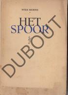 Wies Moens Het Spoor 1944 (R662) - Antique