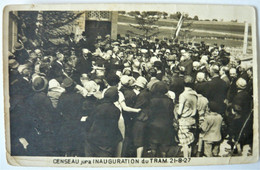 Carte Photo Jura 39  - Censeau Inauguration Du Tram 21-8-27 - état ! - Secteur Nozeroy Frasne Champagnole - Altri Comuni