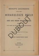 Vogelenzang/Anderlecht Mirakuleuze Beeld OLV 1955 Tweede Druk (R218) - Antique