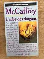 POCKET S.F. N° 5362    L'aube Des Dragons    LA BALLADE DE PERN    Anne McCAFFREY    440 Pages - 1990 - Presses Pocket