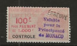 TIMBRES FISCAUX DE MONACO TAXE DE LUXE N°24 B  100F CONTROLE SURCHARGE EPREUVE COTE 110€ - Fiscaux