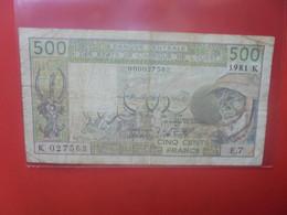 SENEGAL (K) 500 FRANCS 1981 Signature N°15 Circuler - West African States