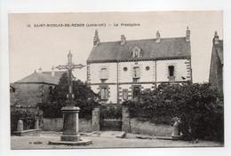 - CPA SAINT-NICOLAS-DE-REDON (44) - Le Presbytère - Edition Chapeau N° 10 - - Autres Communes