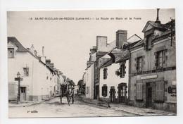 - CPA SAINT-NICOLAS-DE-REDON (44) - La Route De Blain Et La Poste - Edition Chapeau N° 15 - - Autres Communes