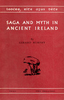 Saga And Myth In Ancient Ireland - Other