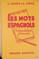 Les Mots Espagnols - Nomenclatura Francesa - Cultural