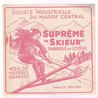 """ÉTIQUETTE DE FROMAGE  -FROMAGE - FABRIQUÉ EN LOZERE - SUPREME """"SKIEUR"""" 45% MG - Cheese"""