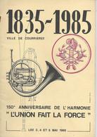 (62) 1835  1985  Ville De COURRIERES 150e Anniversaire De L'Harmonie   ************************* - Musique