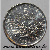 GADOURY 771 - 5 FRANCS 1994 - TYPE SEMEUSE - Dauphin - KM 926 - SPL - J. 5 Francs