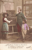 Guerre 1914 1918 Cpa Nouvelle école D' Alsace Une Alsace Française En Cachet On Savait Le Dire Pas Osé L' écrire - Guerra 1914-18