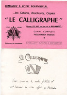 3 Buvards Le Calligraphe, Cahiers, Brochures, Copies. - Stationeries (flat Articles)