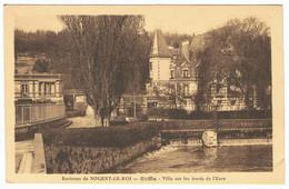 Environs De NOGENT-LE-ROI Ruffin Villa Sur Les Bords De L'Eure - Nogent Le Roi