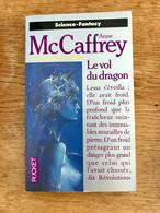POCKET S.F. N° 5341    Le Vol Du Dragon    LA BALLADE DE PERN    Anne McCAFFREY    1996 Tbe Collection - Presses Pocket