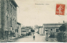 51) FRANCHEVILLE : L'école (1913) - Sonstige Gemeinden