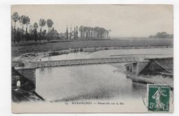 AVRANCHES EN 1913 - N° 19 - PASSERELLE SUR LA SEE - BEAU CACHET - CPA VOYAGEE - Avranches