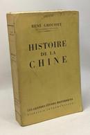 Histoire De La Chine - Historia